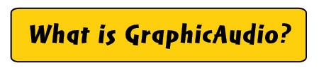 What is GraphicAudio?
