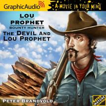 Lou Prophet, Bounty Hunter