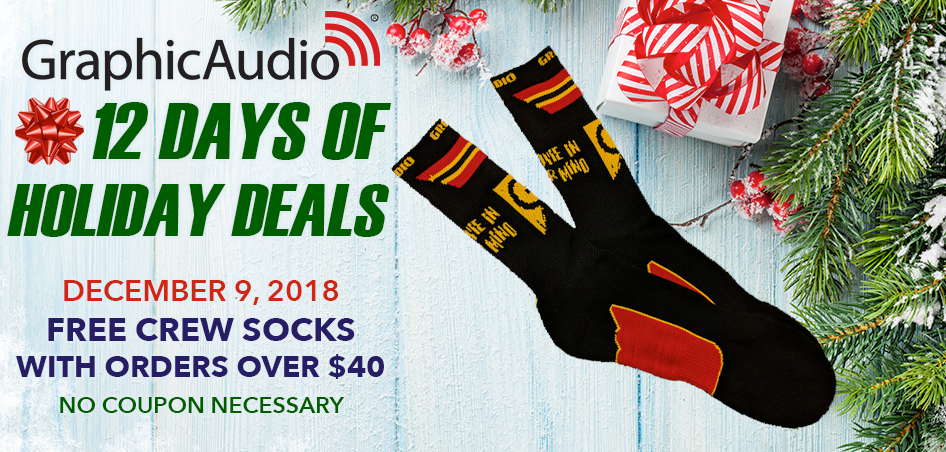 Day Nine - Get Free GraphicAudio Crew Socks with Orders Over $40 Today Only.