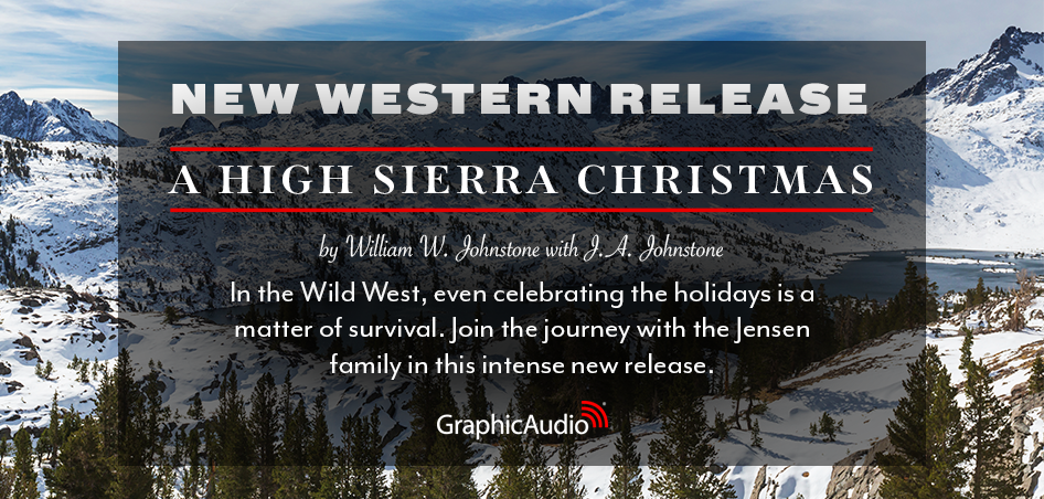 A High Sierra Christmas by William W. Johnstone (Wild Western Holiday)