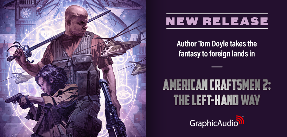 New Release! American Craftsmen 2: The Left-Hand Way by Tom Doyle (Military Fantasy)
