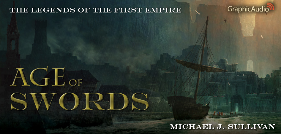 THE LEGENDS OF THE FIRST EMPIRE 2: Age of Swords (2 of 2) by Michael J. Sullivan (Epic Fantasy)