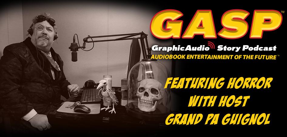 GraphicAudio Story Podcast - Horror Season