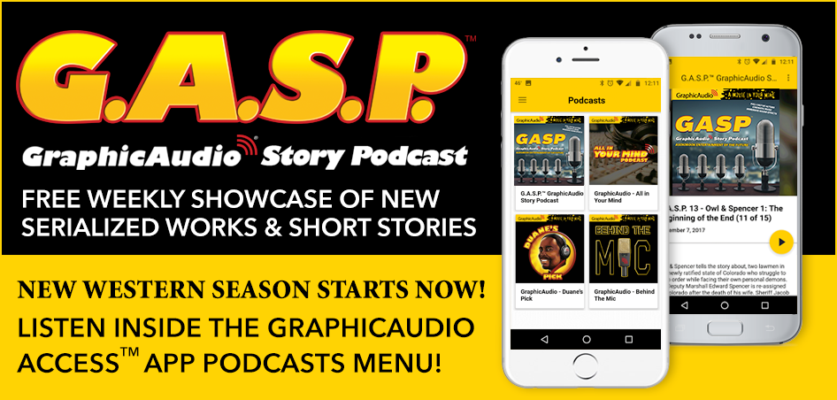Welcome to the new season of GraphicAudio Story Podcast which will feature Western stories now through May 2019! GASP with Host Clay Porter is now playing THE LAST RIDE by Robert E. Howard (Author of Conan).