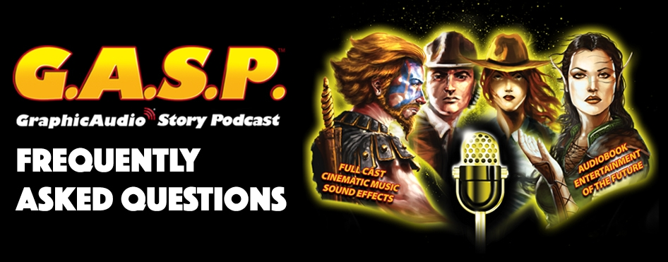 GASP Podcast Frequently Asked Questions