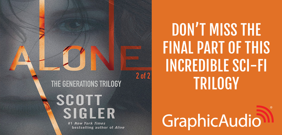 GENERATIONS 3: ALONE 2 of 2 by Scott Sigler (Science Fiction Fantasy Action and Adventure)