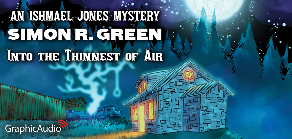 Ishmael Jones Mystery 5 by Simon R. Green (Mystery / Ghosts / Urban Fantasy)