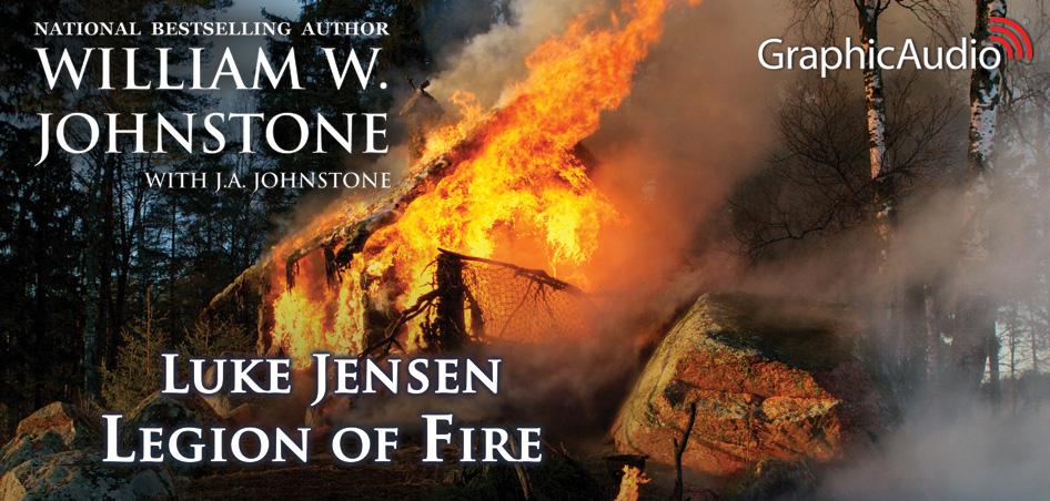 Johnstone Western Series —Luke Jensen 6: Legion of Fire by William W. Johnstone with JA Johnstone