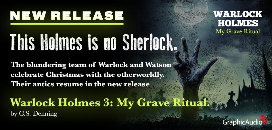 Warlock Holmes 3: My Grave Ritual by G.S. Denning (Humor / Mystery / Fantasy)