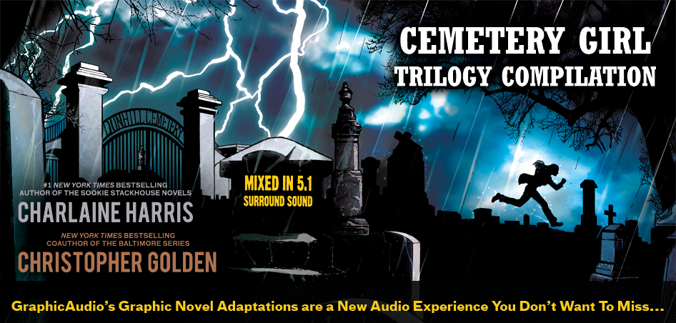 CEMETERY GIRL TRILOGY by Charlaine Harris and Christopher Golden (Graphic Novels)