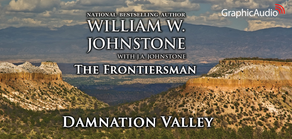 Fearless pioneer Breckenridge Wallace is back with a new adventure — The Frontiersman 4: Damnation Valley by William W. Johnstone (Western)